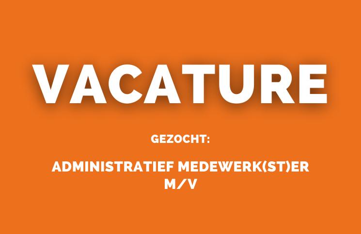 Vacature administratief mederwerker